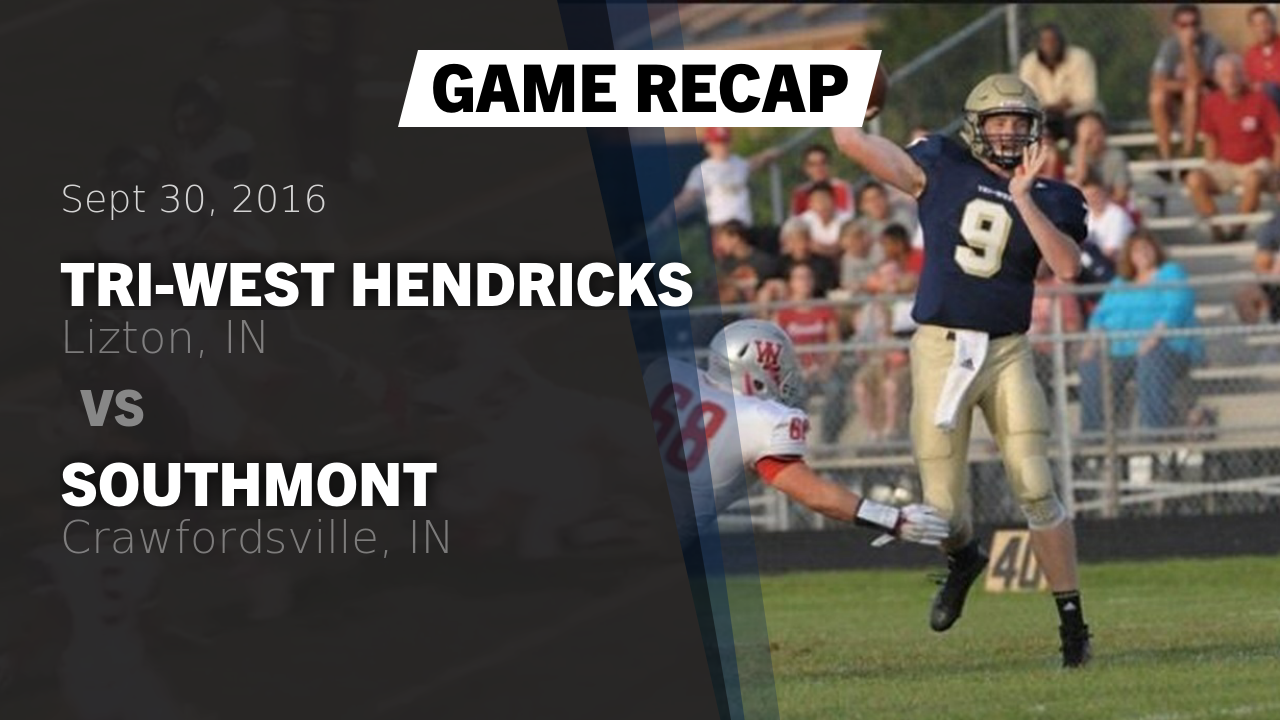 Indiana hendricks county lizton - Recap Tri West Hendricks Vs Southmont 2016