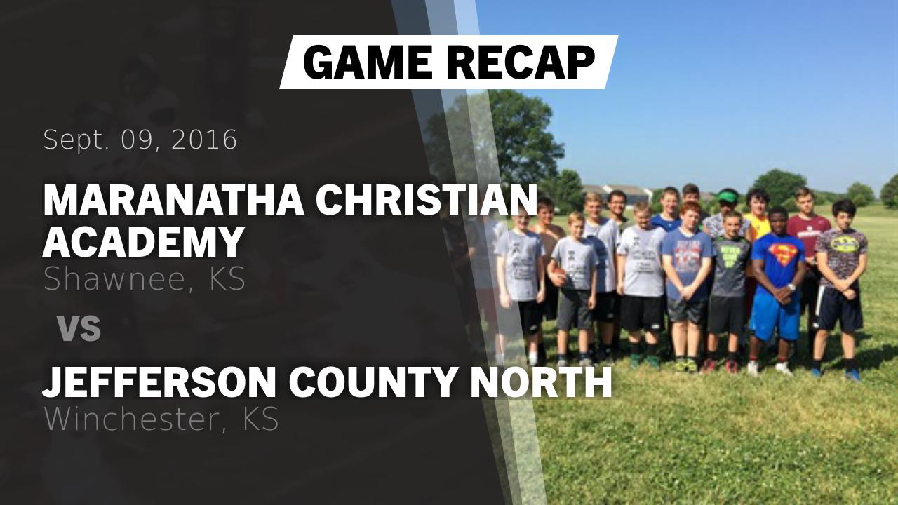Kansas jefferson county winchester - Recap Maranatha Christian Academy Vs Jefferson County North 2016